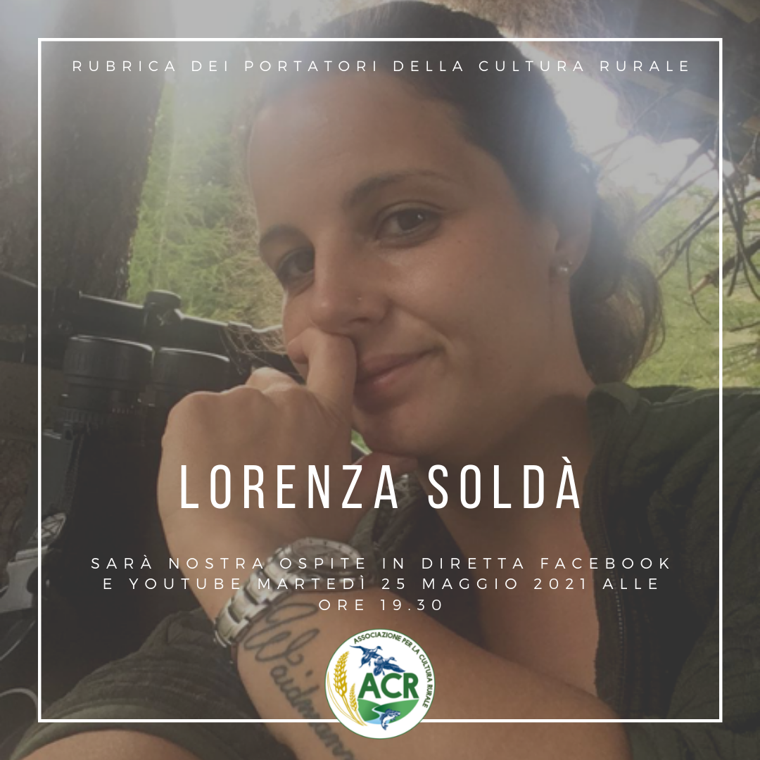 RUBRICA DEI PORTATORI DELLA CULTURA RURALE. Oggi si racconta Lorenza Soldà, cacciatrice.