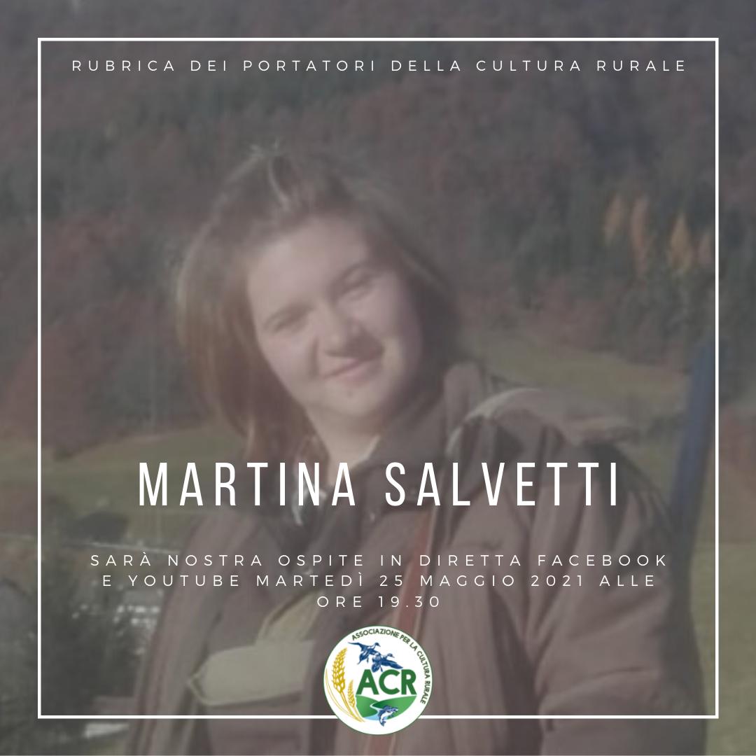 RUBRICA DEI PORTATORI DELLA CULTURA RURALE. Oggi si racconta Martina Salvetti, cacciatrice.